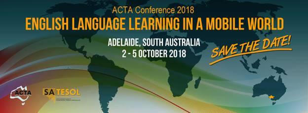 ACTA 2018 Conference – call for presentations open