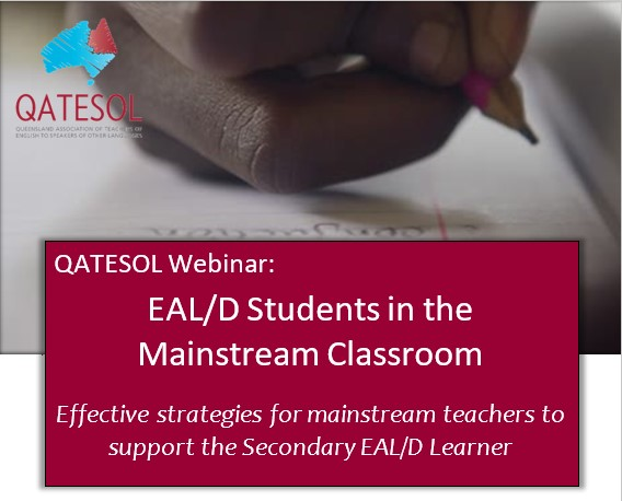 RECORDING AVAILABLE  Part 2 EAL/D students in the mainstream secondary classroom